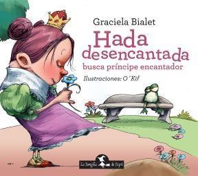 HADA DESENCANTADA BUSCA PRINCIPE ENCANTADOR