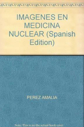 IMAGENES EN MEDICINA NUCLEAR
