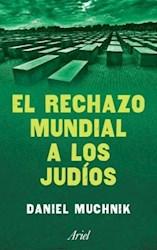 RECHAZO MUNDIAL A LOS JUDIOS  1930-1940, EL