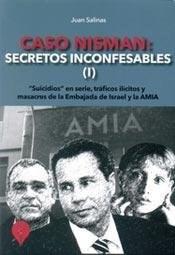 CASO NISMAN: SECRETOS INCONFESABLES I
