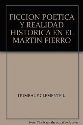 FICCION POETICA Y REALIDAD HISTORICA EN EL MARTIN
