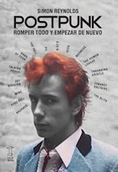 POSTPUNK ROMPER TODO Y EMPEZAR DE NUEVO