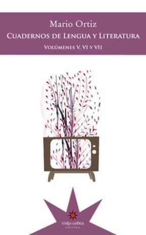 CUADERNOS DE LENGUA Y LITERATURA V,VI,VII