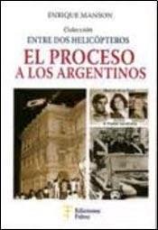 PROCESO A LOS ARGENTINOS