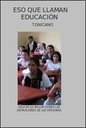 ESO QUE LLAMAN EDUCACION