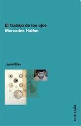 TRABAJO DE LOS OJOS, EL