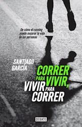 E-book Correr para vivir, vivir para correr