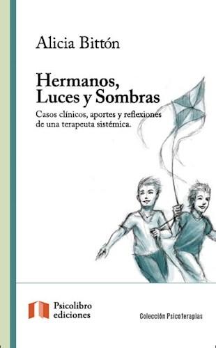 HERMANOS, LUCES Y SOMBRAS