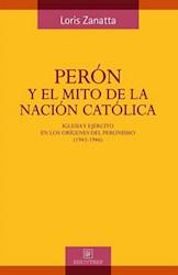 PERON Y EL MITO DE LA NACION CATOLICA
