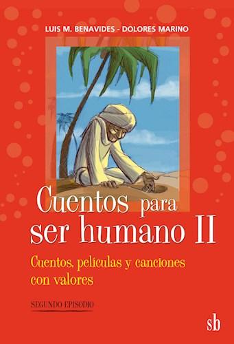 CUENTOS PARA SER HUMANO II