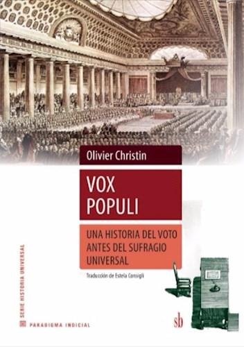 VOX POPULI. UNA HISTORIA DEL VOTO ANTES DEL SUFRA