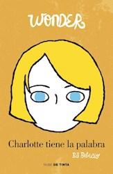 WONDER 4. CHARLOTTE TIENE LA PALABRA