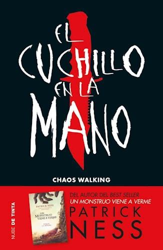 CUCHILLO EN LA MANO (CHAOS WALKING 1),EL