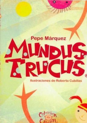 MUNDUS TRUCUS