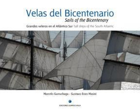 VELAS DEL BICENTENARIO / SAILS OF THE BICENTENARY