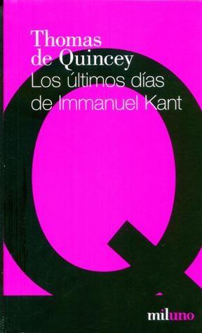 LOS ULTIMOS DIAS DE IMMANUEL KANT