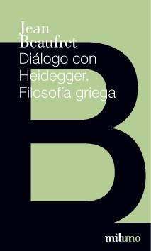 DIALOGO CON HEIDEGGER