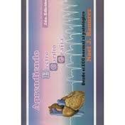 APRENDIENDO ELECTROCARDIOGRAFIA 2DA. EDICION
