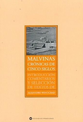 MALVINAS CRONICAS DE CINCO SIGLOS