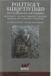 POLITICA Y SUBJETIVIDAD EN TIEMPOS DE GOVERNANCE