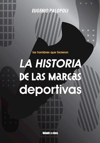 HISTORIA DE LAS MARCAS DEPORTIVAS