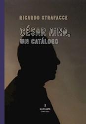 CESAR AIRA, UN CATALOGO