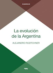 EVOLUCION DE LA ARGENTINA, LA