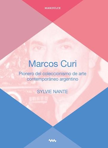 MARCOS CURI, PIONERO DEL COLECCIONISMO