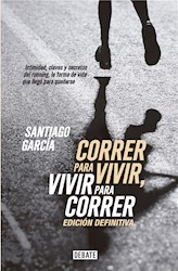 E-book Correr para vivir, vivir para correr - Edición definitiva