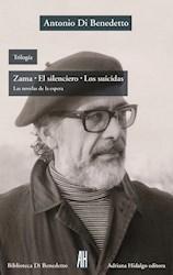 TRILOGIA  ZAMA.EL SILENCIERO. LOS SUICIDAS