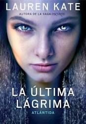 ULTIMA LAGRIMA 2. ATLANTIDA