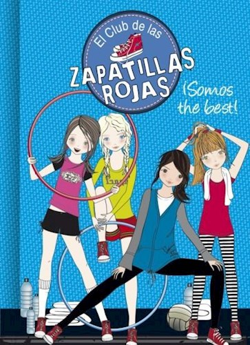 SOMOS THE BEST! (EL CLUB DE LAS ZAPATILL