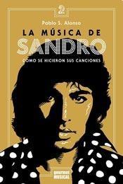 MUSICA DE SANDRO, LA COMO SE HICIERON SIS CANCION