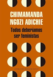 TODOS DEBERIAMOS SER FEMINISTAS