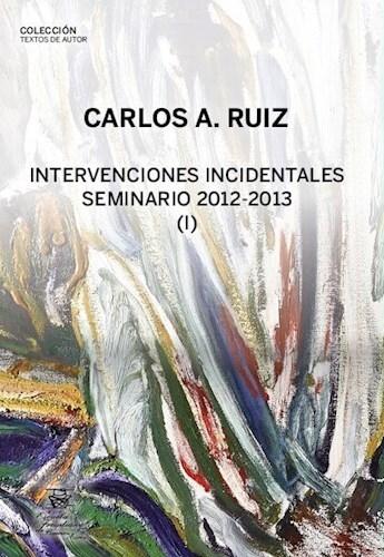 INTERVENCIONES INCIDENTALES SEMINARIO 2012-2013 1