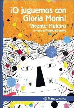 O JUGUEMOS CON GLORIA MORIN!