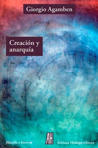 CREACION Y ANARQUIA