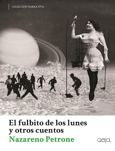 FULBITO DE LOS LUNES Y OTROS CUENTOS