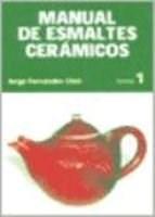 MANUAL DE ESMALTES CERAMICOS TOMO 1
