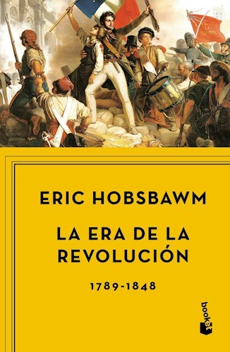 ERA DE LA REVOLUCION, LA 1789-1848 BOOKET