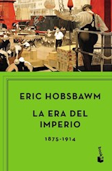 ERA DEL IMPERIO, LA 1875-1914 BOOKET