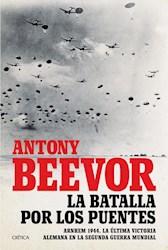 BATALLAS POR LOS PUENTES, LAS