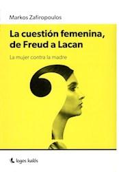 CUESTION FEMENINA DE FREUS A LACAN, LA
