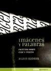 IMAGENES Y PALABRAS ESCRITOS SOBRE CINE Y TEATRO