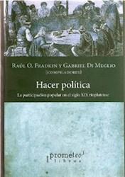 HACER POLITICA. LA PARTICIPACION POPULAR EN EL S