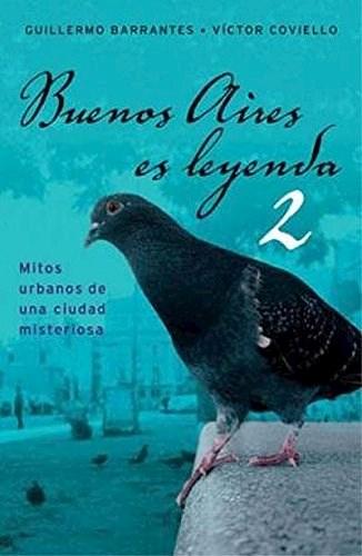 BUENOS AIRES ES LEYENDA II (BOOKET)