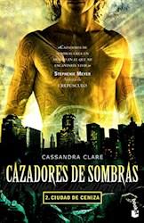 CAZADORES DE SOMBRAS 2- CIUDAD DE CENIZA