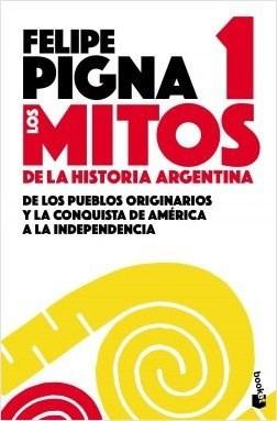 MITOS DE LA HISTORIA ARGENTINA 1