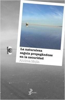 NATURALEZA SEGUIA PROPAGANDOSE EN LA OSCURIDAD, L