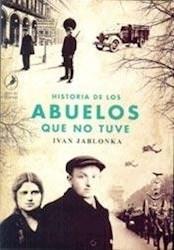 HISTORIA DE LOS ABUELOS QUE NO TUVE